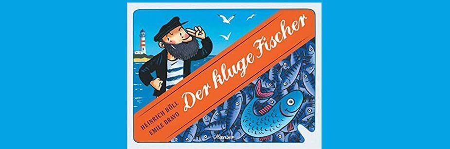 داستان آلمانی Der zufriedene Fischer